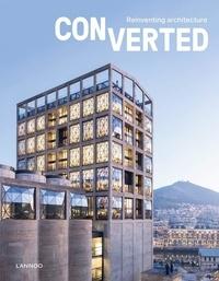 Agata Toromanoff - Converted reinventing architecture.
