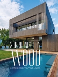 Agata Toromanoff - Surrounded by Wood - Contemporary Living Styles.