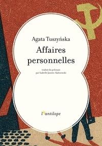 Agata Tuszyńska - Affaires personnelles.