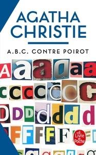 Agatha Christie - A.B.C. contre Poirot.