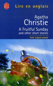 Agatha Christie - A Fruitful Sunday and Other Short Stories.