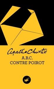 Agatha Christie - ABC contre Poirot (Nouvelle traduction révisée).