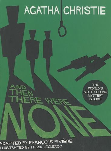 Agatha Christie - Agatha Christie  : And then there were none.