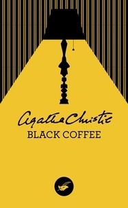 Agatha Christie - Black Coffee.