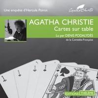 Agatha Christie et Denis Podalydès - Cartes sur table.
