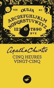 Agatha Christie - Cinq heures vingt-cinq.