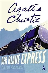 Agatha Christie - Der Blaue Express - Ein Fall für Poirot.