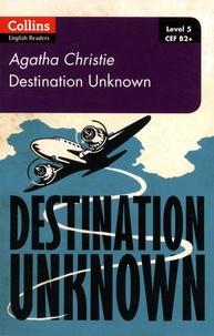 Agatha Christie - Destination Unknown.