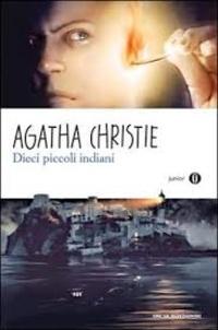 Agatha Christie - Dieci piccoli indiani.