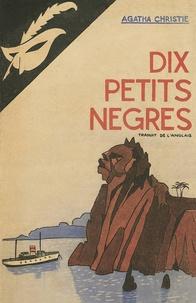 Agatha Christie - Dix petits nègres.