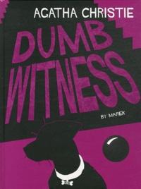 Agatha Christie et  Marek - Dumb witness.