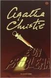 Agatha Christie - E un problema.