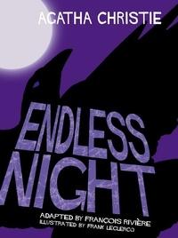 Agatha Christie et François Rivière - Endless Night.