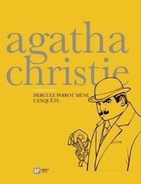 Agatha Christie - Hercule Poirot mène l'enquête.