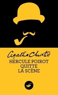 Agatha Christie - Hercule Poirot quitte la scène (Nouvelle traduction révisée).