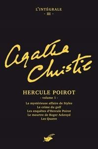 Agatha Christie - Intégrale Hercule Poirot (premier volume) - Intégrale n°3 - Hercule Poirot volume 1.