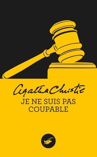 Agatha Christie - Je ne suis pas coupable (Nouvelle traduction révisée).
