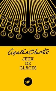 Agatha Christie - Jeux de glaces.