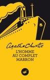 Agatha Christie - L'homme au complet marron.