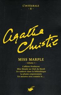 Agatha Christie - L'intégrale Agatha Christie Tome 2 : Miss Marple - Volume 1, L'affaire Protheroe ; Miss Marple au Club du mardi ; Un cadavre dans la bibliothèque ; La plume empoisonnée ; Le meurtre sera commis le....
