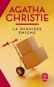 Agatha Christie - La dernière énigme.