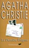 Agatha Christie - La Dernière Enigme.