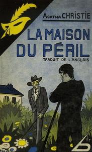 Agatha Christie - La Maison du péril.