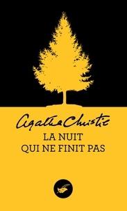 Agatha Christie - La nuit qui ne finit pas.