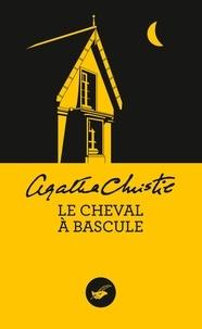 Le cheval à bascule - Agatha Christie  