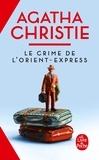 Agatha Christie - Le crime de l'Orient-Express.