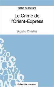 Agatha Christie - Le crime de l'Orient-Express - Analyse complète de l'oeuvre.