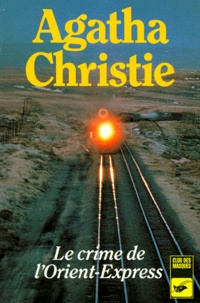 Rapidshare ebooks et téléchargement ebook gratuit Le Crime de l'Orient-Express 9782702408377 en francais FB2 par Agatha Christie