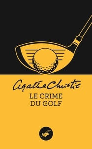 Agatha Christie - Le crime du golf.