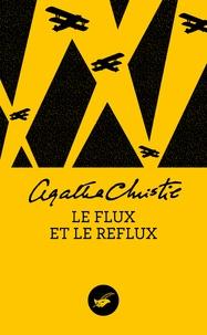 Meilleur téléchargement d'ebook Le flux et le reflux 9782702444894 in French par Agatha Christie