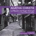 Agatha Christie et Guillaume Gallienne - Le Meurtre de Roger Ackroyd.