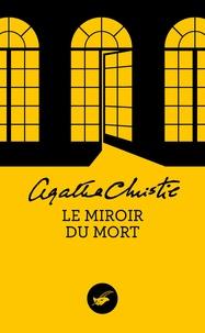 Agatha Christie - Le Miroir du mort.