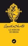 Agatha Christie - Le miroir se brisa.