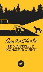 Agatha Christie - Le mystérieux Monsieur Quinn.