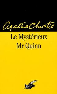 Agatha Christie - Le Mystérieux Mr Quinn.
