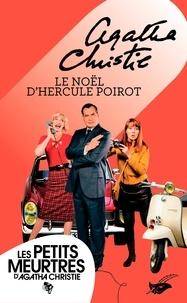 Agatha Christie - Le Noël d'Hercule Poirot (Nouvelle traduction révisée).