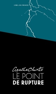 Agatha Christie - Le point de rupture.