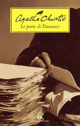 Agatha Christie - Le porte di Damasco.