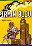 Agatha Christie - Le Train Bleu.