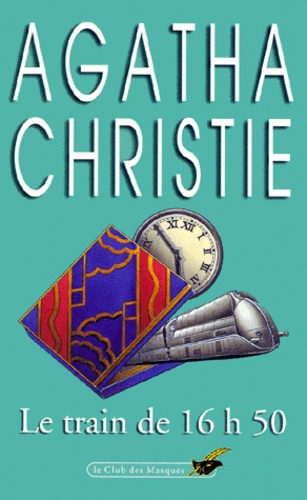 Agatha Christie - Le Train de 16 h 50.