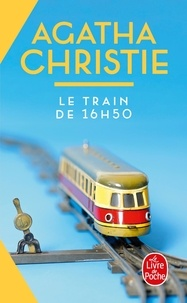 Agatha Christie - Le Train de 16h50.