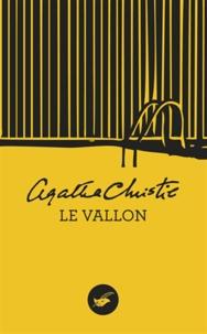 Agatha Christie - Le Vallon (Nouvelle traduction révisée).