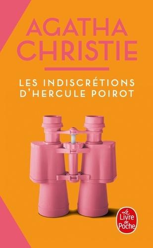 Agatha Christie - Les Indiscrétions d'Hercule Poirot.