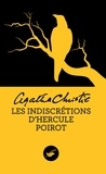 Agatha Christie - Les indiscretions d'Hercule Poirot.