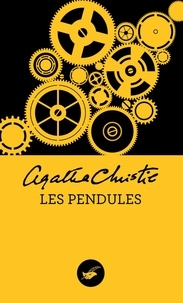 Agatha Christie - Les pendules.