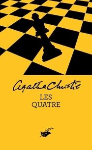 Agatha Christie - Les Quatre (Nouvelle traduction révisée).